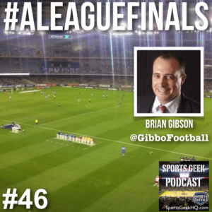 Brian Gibson runs Social Media for A-Leagues discusses #ALeagueFinals