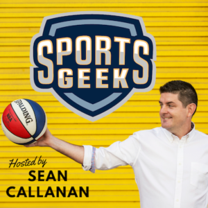 Sports Geek - Podcast for sports marketing & technology executives