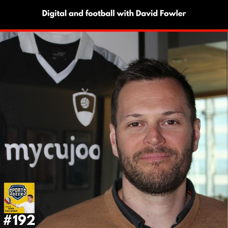 Digital and football with David Fowler